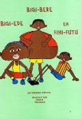 Bekijk details van Bigi-Bere, Bigi-Ede en Fini-Futu
