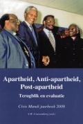 Bekijk details van Apartheid, anti-apartheid, post-apartheid