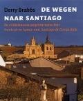 Bekijk details van De wegen naar Santiago