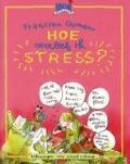 Bekijk details van Hoe overleef ik stress?