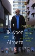 Bekijk details van Ik woon in Almere