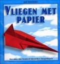 Bekijk details van Vliegen met papier
