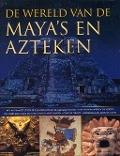 Bekijk details van De wereld van de Maya's en Azteken