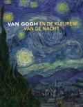 Bekijk details van Van Gogh en de kleuren van de nacht