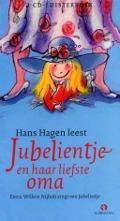 Bekijk details van Hans Hagen leest Jubelientje en haar liefste oma
