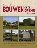 Bekijk details van Bouwen op de grens; Dl. Zuid