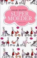 Bekijk details van Supermoeder