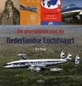 Bekijk details van De gloriejaren van de Nederlandse luchtvaart