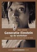 Bekijk details van Generatie Einstein op de werkvloer