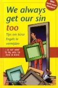 Bekijk details van We always get our sin too