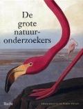 Bekijk details van De grote natuuronderzoekers