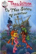 Bekijk details van De Thea Sisters op avontuur