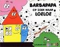 Bekijk details van Barbapapa op zoek naar Loeloe