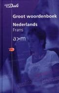 Bekijk details van Groot woordenboek Nederlands-Frans; A-M