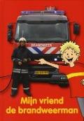 Bekijk details van Mijn vriend de brandweerman