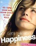 Bekijk details van Let's talk about happiness