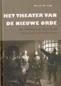 Bekijk details van Het theater van de nieuwe orde