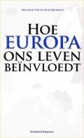 Bekijk details van Hoe Europa ons leven beïnvloedt