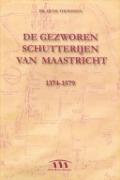 Bekijk details van De gezworen schutterijen van Maastricht, 1374-1579