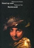 Bekijk details van Hoed op voor Rembrandt