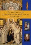 Bekijk details van De middeleeuwse kloostergeschiedenis van de Nederlanden; [Dl. 1]