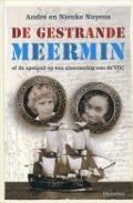 Bekijk details van De gestrande Meermin, of De opstand op een slavenschip van de VOC