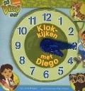 Bekijk details van Klokkijken met Diego