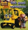 Bekijk details van Bob gaat verhuizen