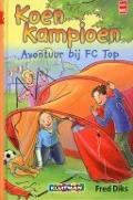 Bekijk details van Avontuur bij FC Top