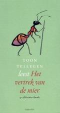 Bekijk details van Toon Tellegen leest Het vertrek van de mier