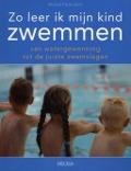 Bekijk details van Zo leer ik mijn kind zwemmen