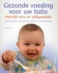 Bekijk details van Gezonde voeding voor uw baby