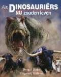 Bekijk details van Als dinosauriërs nu zouden leven