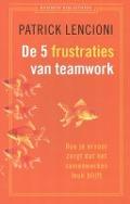 Bekijk details van De vijf frustraties van teamwork