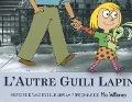 Bekijk details van L'autre Guili Lapin