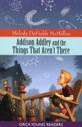 Bekijk details van Addison Addley and the things that aren't there
