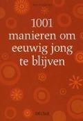 Bekijk details van 1001 manieren om eeuwig jong te blijven
