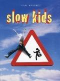 Bekijk details van Slow kids