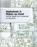 Bekijk details van Atelierboek 2: Wijken op stand