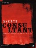 Bekijk details van Bye bye consultant