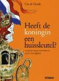 Bekijk details van Heeft de koningin een huissleutel? en andere vragen van kinderen aan het koningshuis