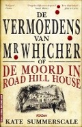 Bekijk details van De vermoedens van Mr Whicher, of De moord in Road Hill House