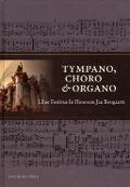 Bekijk details van Tympano, choro & organo