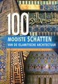 Bekijk details van 100 mooiste schatten van de islamitische architectuur