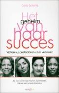 Bekijk details van Het geheim van haar succes