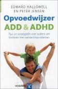 Bekijk details van Opvoedwijzer ADD en ADHD