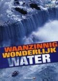 Bekijk details van Waanzinnig wonderlijk water