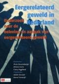 Bekijk details van Eergerelateerd geweld in Nederland