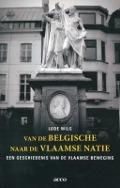 Bekijk details van Van de Belgische naar de Vlaamse natie