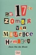 Bekijk details van De 17de zomer van Maurice Hamster